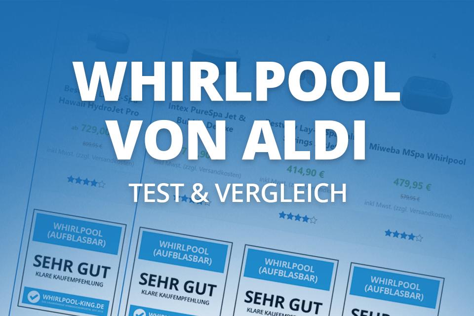 Aldi Whirlpool - Testbericht (Whirlpool King DE)